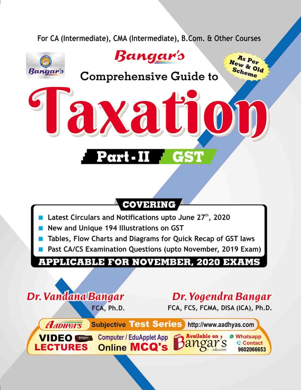 Bangar's Comprehensive Guide to Taxation Part-II Indirect Taxes by Dr. Vandana Bangar and Dr. Yogendra Bangar (Aadhya Prakashan Publishing) for Nov 2020 Exam