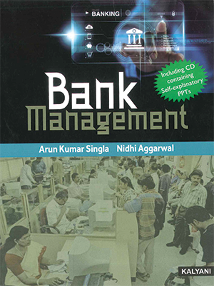 Bank Management By Arun Kumar Singla & Nidhi Aggarwal for Mcom Edition 2020