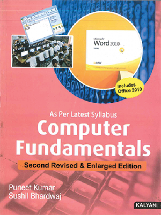 Computer Fundamentals Second Revised & Enlarged Edition PGDCA 1st Sem. (P.U