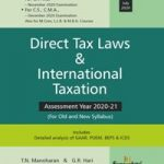 Snow White Direct Tax Laws for CA Final For Old and New Syllabus by T.N. Manoharan and G.R. Hari (Snow White Publishing) for Nov 2020