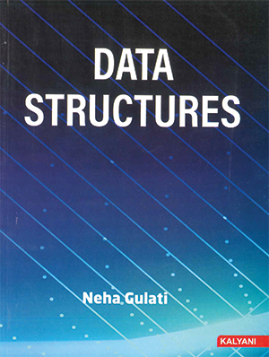 Data Structures for BCA 3rd Sem. (P.U.) by Neha Gulati
