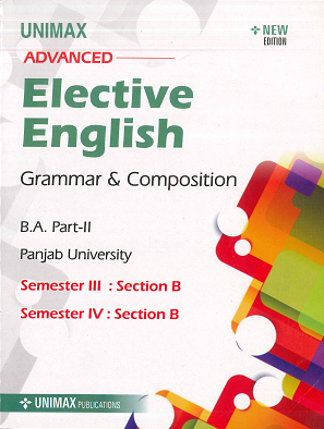 Elective English B.A. Part 2 (P.U.) for Sem. 3 & 4 by Varinder Kumar & Tajinder Kaur