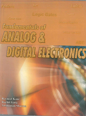 Fundamentals of Analog & Digital Electronics by Ravneet Kaur, Rachit Garg & Anshuman Sharma