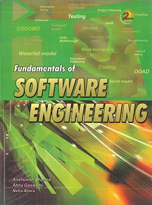 Fundamentals of Software Engineering by Anshuman Sharma, Abha Goswami & Neha Arora