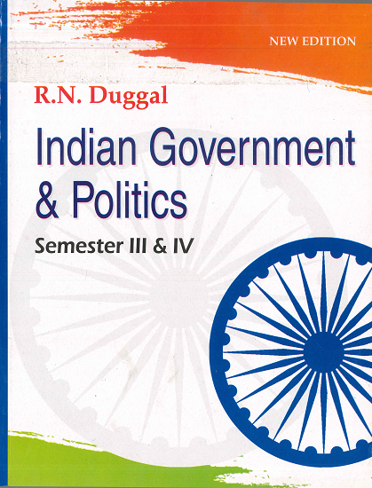 Indian Government & Politics Sem. 3 & 4 for B.A. Part 2 Student (Under 10+2+3 System) of (P.U.) by A.K. Duggal Edition 2020