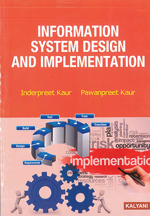 Information System Design & Implementation for Sem. 3 BCA (P.U.) by Inderpreet Kaur & Pawanpreet Kaur Edition 2020