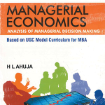 Managerial Economics Analysis of Managerial Decision Making 9th Edition by H.L. Ahuja