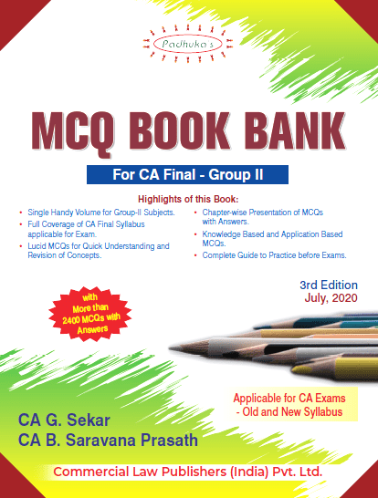 Padhuka CA Final Group II MCQ Book Bank Old & New Syllabus By G Sekar & B Sarvana Prasath Applicable for Nov 2020 Exam