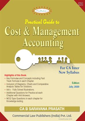 Padhuka Students' Practical Guide on COST ACCOUNTING and FINANCIAL MANAGEMENT For C.A. IPCC By B. Saravana Prasath (Wolters Kluwer Publishing) 2020