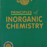 Principles of Inorganic Chemistry 33rd Edition by Late B.R. Puri, L.R. Sharma & K.C. Kalia
