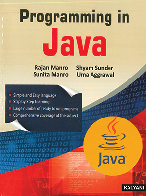 Programming in Java for BCA Sem. 5 (P.U.) by Rajan Manro, Sunita Manro, Shyam Sunder & Uma Aggrawal Edition 2020