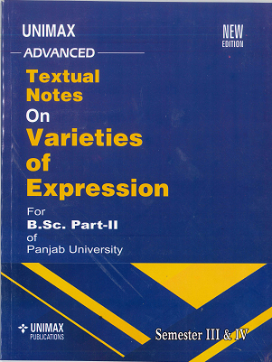 Textual Notes on Varieties of Expression for B.Sc. Part 2 (P.U.) Sem. 3 & 4 Edition 2020