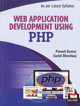 Web Application Development Using PHP for BCA Sem. 5 (P.U.) by Tarsem Singh & Asha Rani Edition 2020