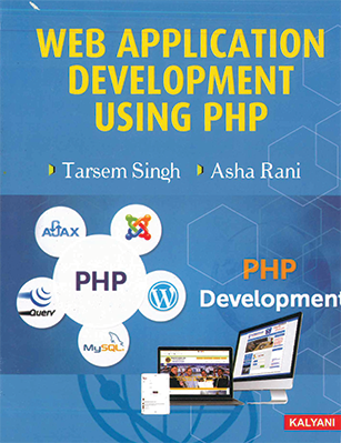 Web Application Development Using PHP for Sem. 5 BCA (P.U.) by Puneet Kumar & Sushil Bhardwaj Edition 2020