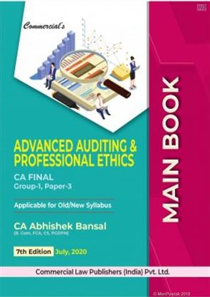 Advanced Auditing and Professional Ethic Main Book for CA Final November 2020 by Abhishek Bansal, Commercial Law Publishers India Pvt Ltd