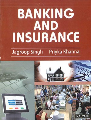 Banking & Insurance, For B.Com. Sem. 3 P.U. by Jagroop Singh & Priyka Khanna Edition 2020