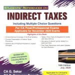 Padhuka Students Reference on Indirect Taxes for CA Final (old and New Syllabus) by CA G. Sekar and CA. B Saravana Prasath (Wolters Kluwer Publishing)for Nov 2020