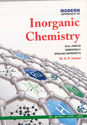 Inorganic Chemistry For B.Sc. Part 3 Sem. 5 P.U. by Dr. S.P. Jauhar Edition 2020