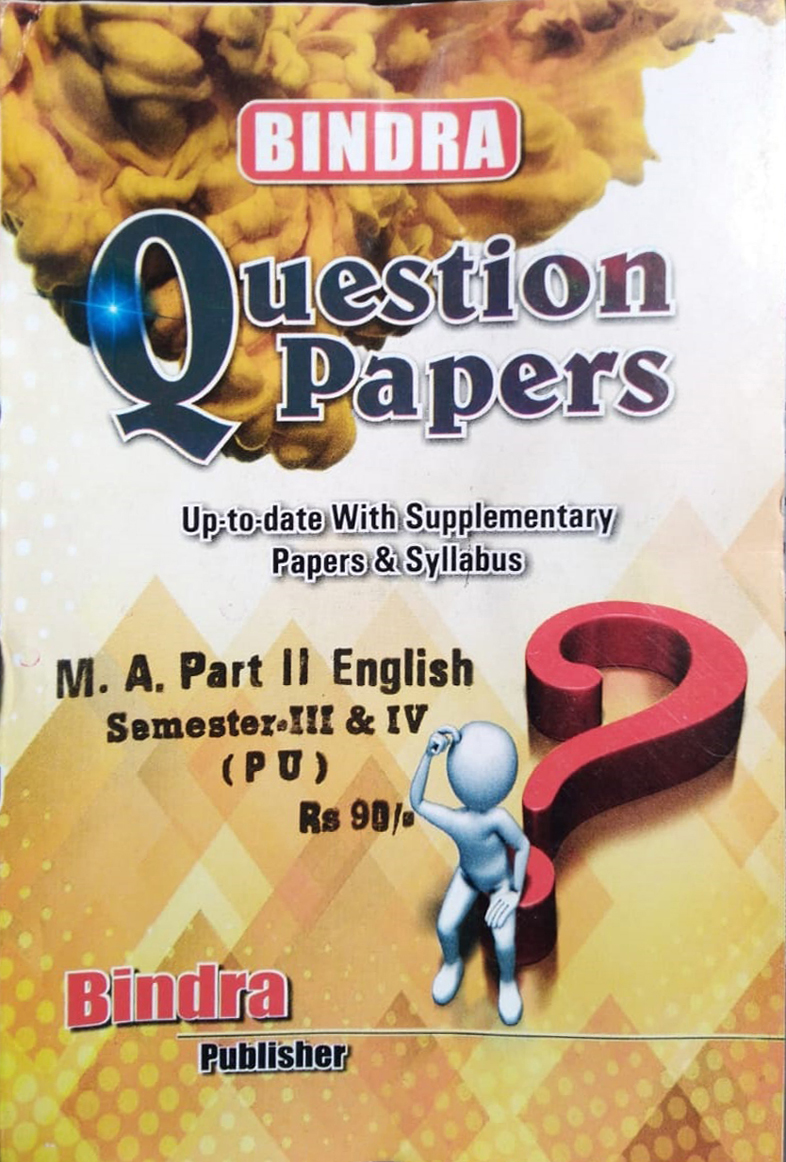 Bindra Question Papers For M.A. Part 2 English, Sem. 3 & 4 (P.U.) by Bindra Publisher, Edition 2020