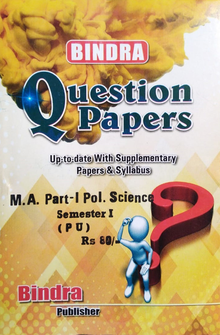 Bindra Question Papers For M.A. Part 1 Pol. Science, Sem. 1 (P.U.) by Bindra Publisher, Edition 2020