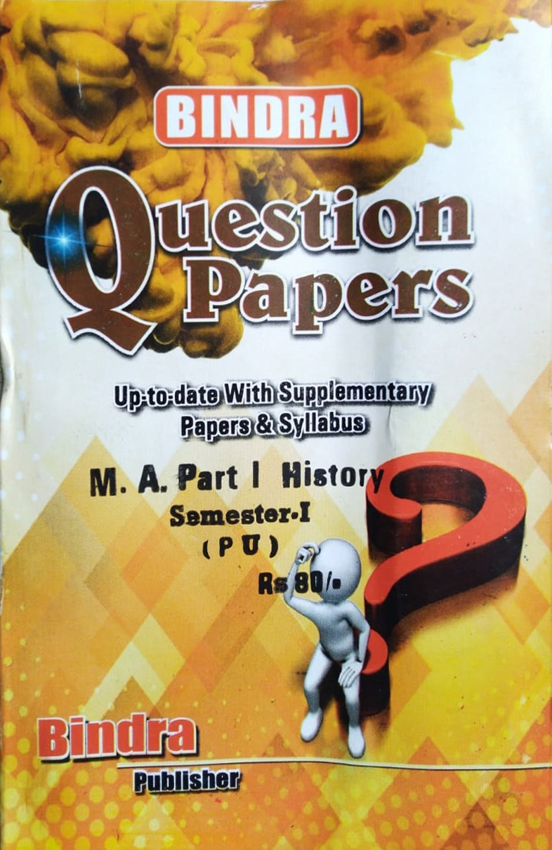 Bindra Question Papers For M.A. Part 1 History, Sem. 1 (P.U.) by Bindra Publisher, Edition 2020