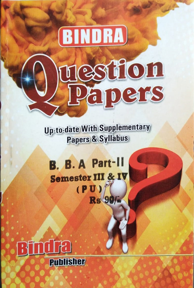 Bindra Question Papers For B.B.A Part 2 Sem. 3 & 4 (P.U.) by Bindra Publisher, Edition 2020