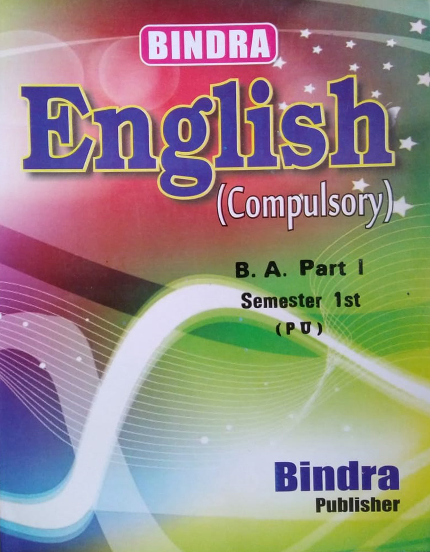 Bindra English (Compulsory) For B.A. Part 1, Sem. 1 (P.U.) by Bindra Publisher, Edition 2020