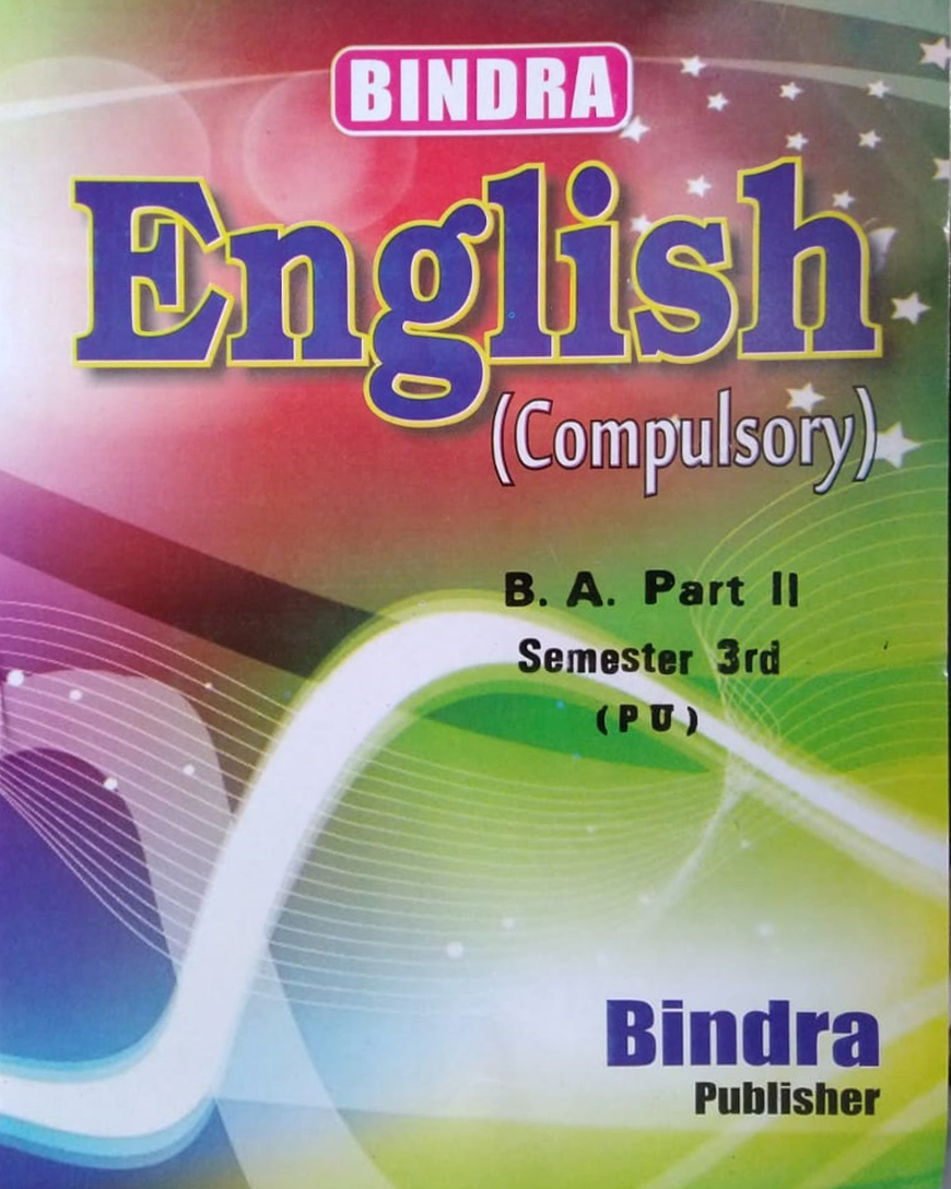 Bindra English (Compulsory) For B.A. Part 2, Sem. 3 (P.U.) by Bindra Publisher, Edition 2020