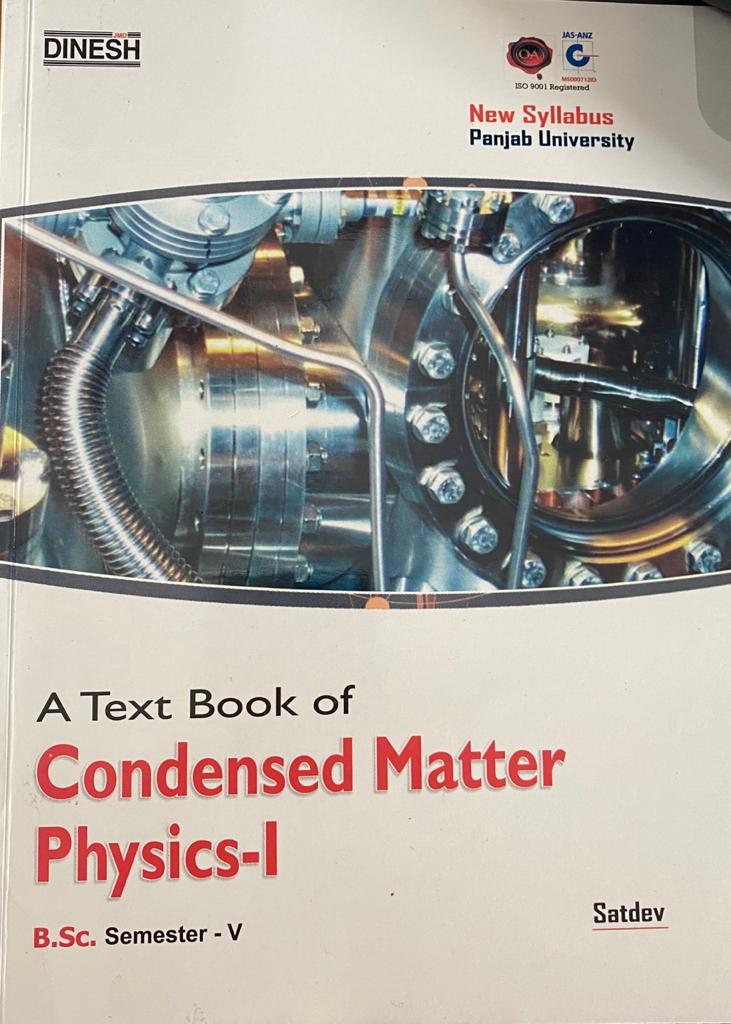 Condensed Matter Physics-I for B.Sc., 5th Sem., (P.U.) by Satdev, Edition 2020