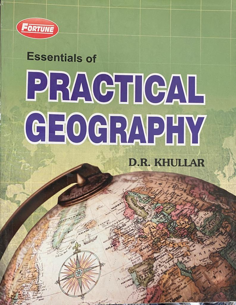 Essentials of Practical Geography by D.R. Khullar, Edition 2020