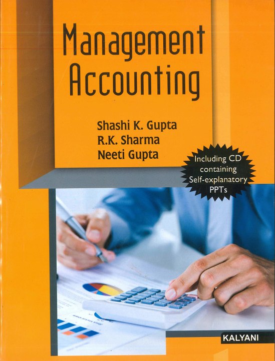 Management Accounting for B.Com., 5th Sem., (P.U.) by Shashi K. Gupta, R.K