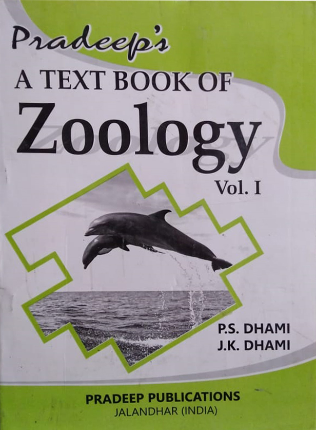 Pradeep A Text Book of Zoology, B.Sc. 2 Vol. 1 and vol 2 set of 2 books, Sem. 3 & 4 (P.U.) by P.S. Dhami & J.K. Dhami, Edition 2020