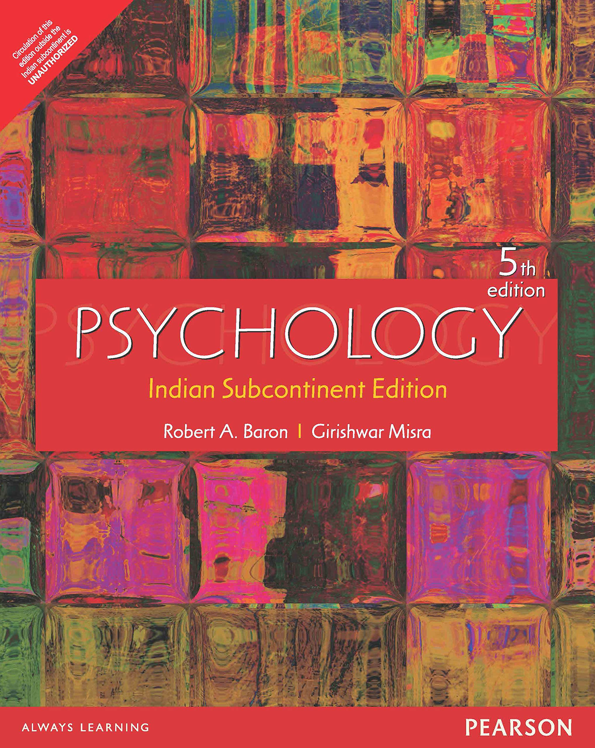 Psychology 5th Edition by Robert a Baron and Girishwar Misra