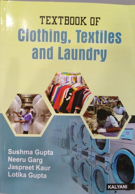 Textbook of Clothing, Textiles and Laundry For B.A. Part 2 by Sushma Gupta & Neeru Garg