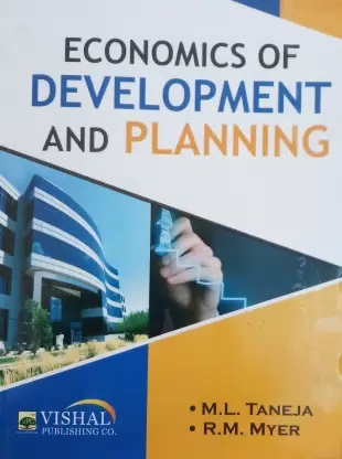 Economics of Development & Planning for (P.U.) by M.L. Taneja & R.M. Myer Edition 2020