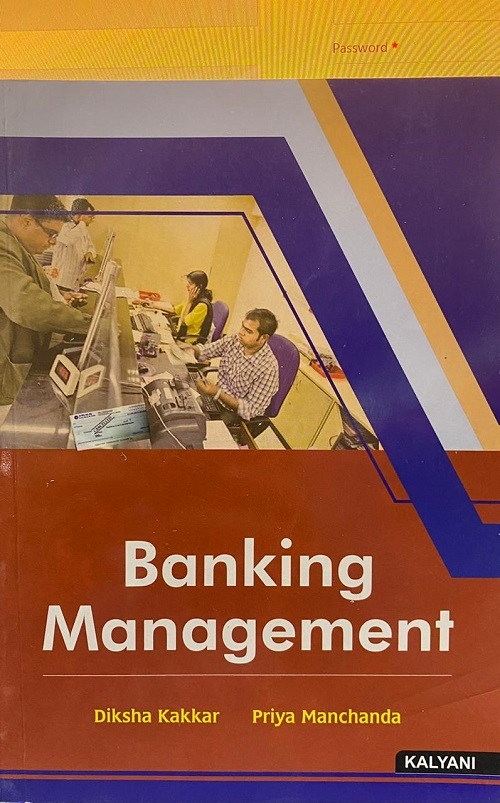 Banking Management, For B.Com. Sem. 3 P.U. by Diksha Kakkar & Priya Manchanda Edition 2020