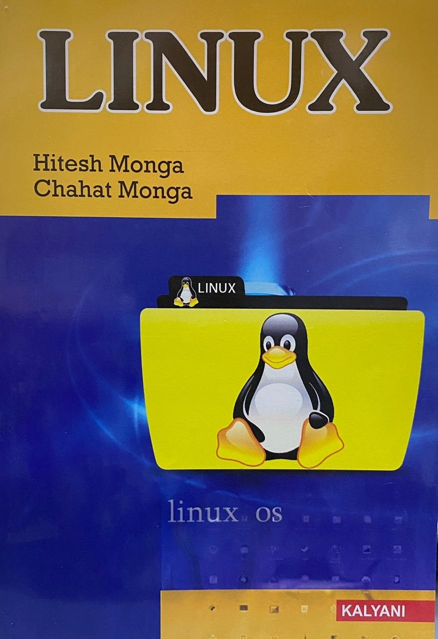 Linux , For M.Sc. 2nd Year (Information Technology) and B.A. 3rd Year, (P.U.) by Hitesh Monga & Chahat Monga  Edition 2020
