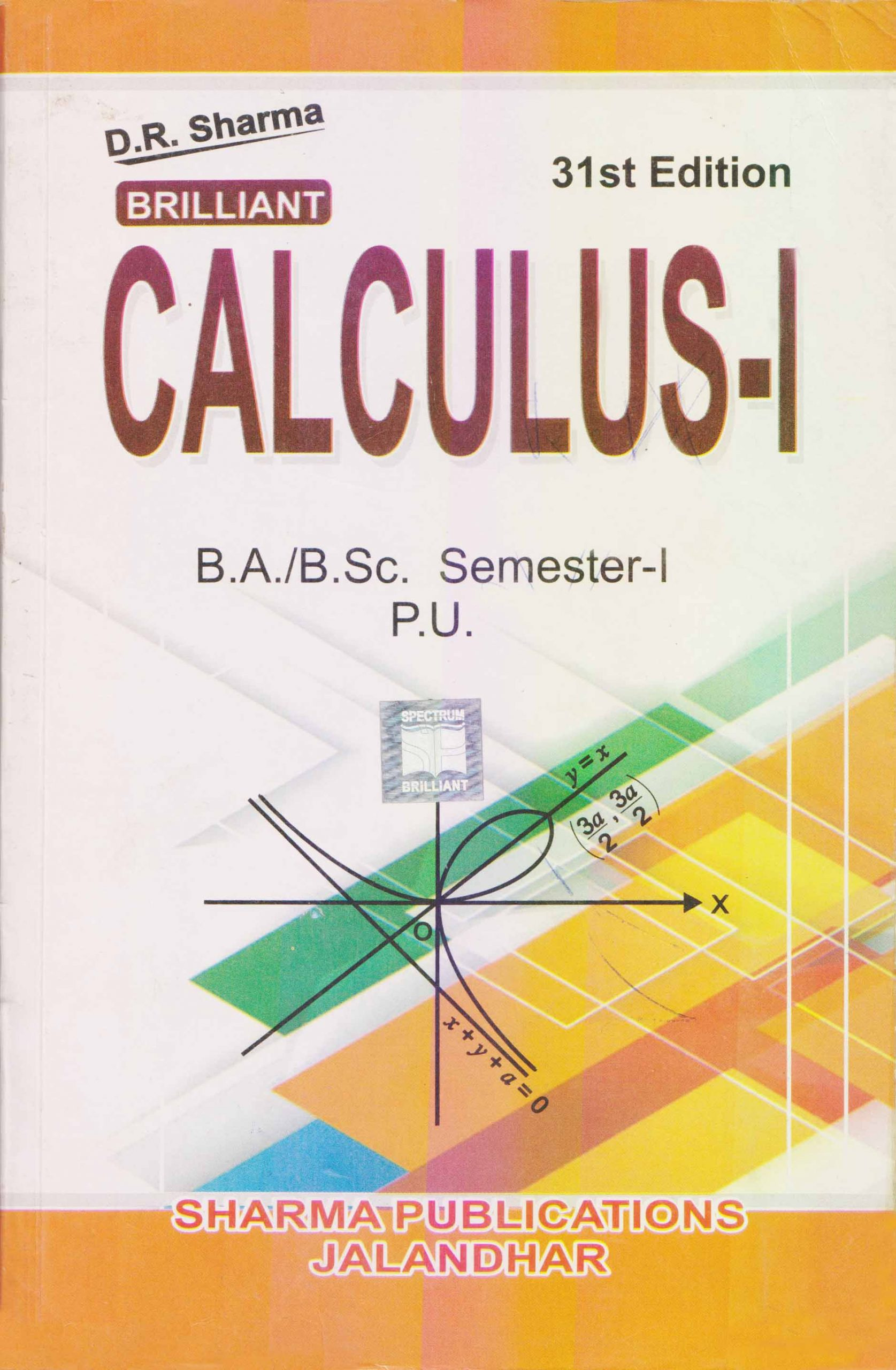 Calculus-I for B.A. / B.Sc., Sem. 1 (P.U.) by D.R. Sharma