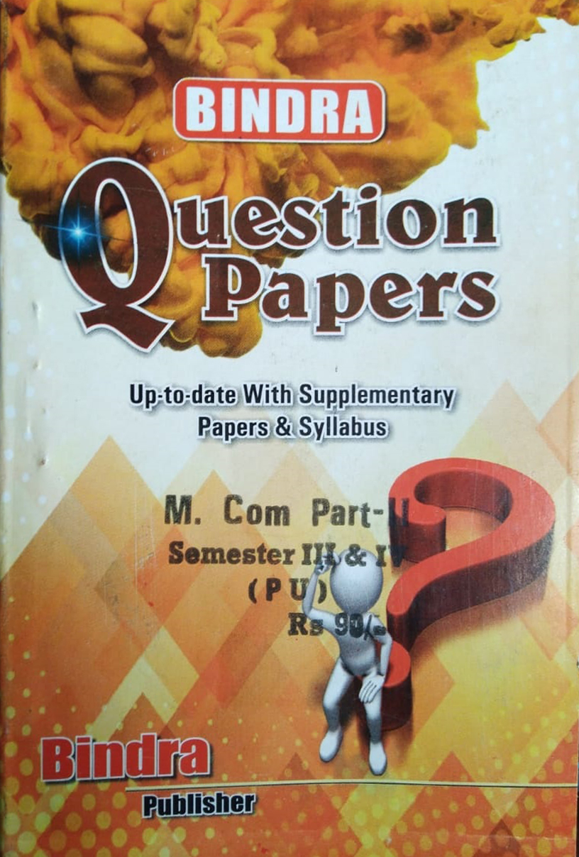 Bindra Question Papers For M.Com. Part 2, Sem. 3 & 4 (P.U.) by Bindra Publisher, Edition 2020