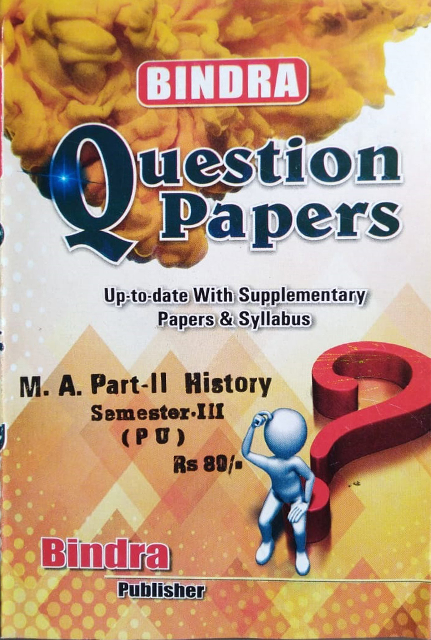 Bindra Question Papers For M.A. Part 2 History, Sem. 3 (P.U.) by Bindra Publisher, Edition 2020
