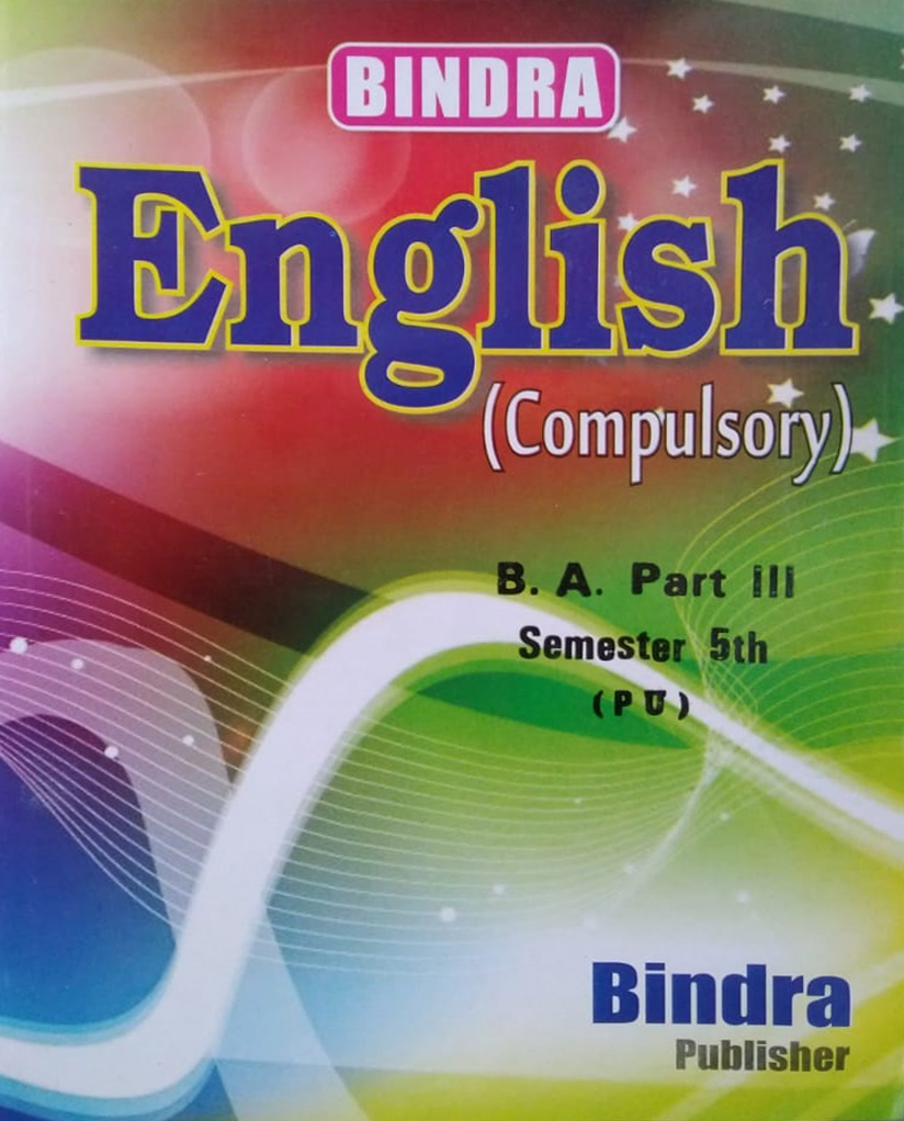 Bindra English (Compulsory) For B.A. Part 3, Sem. 5 (P.U.) by Bindra Publisher, Edition 2020