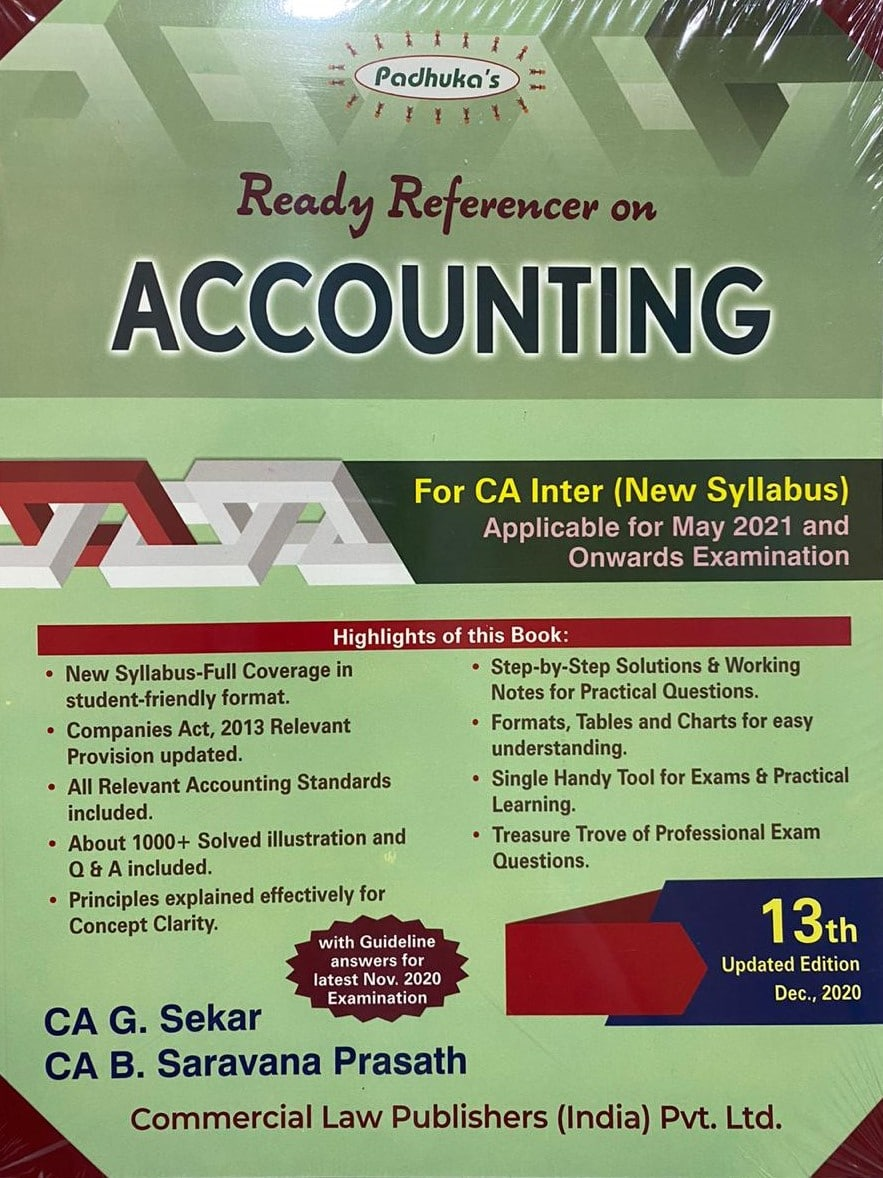 Paduka's Accounting for CA Inter new syllabus (IPC) -Group I by CA G. Sekar and CA B. Saravana Prasath (Wolters Kluwer Publishing) for 2021 Exam(Commercial law publishers)