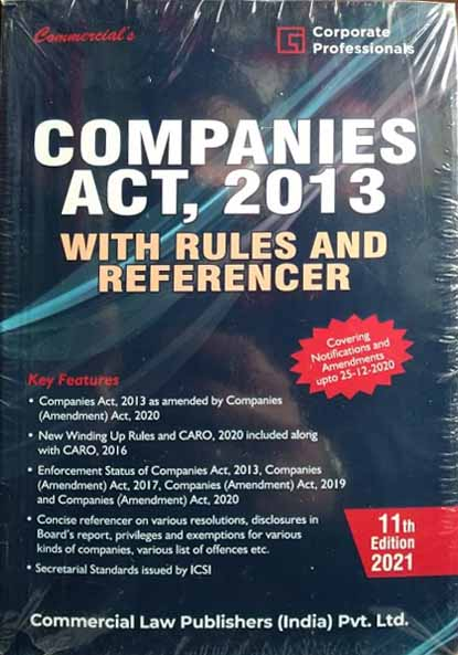 Companies Act, 2013 with Rules & Referencer for 2021 Exam (Commercial law publishers)