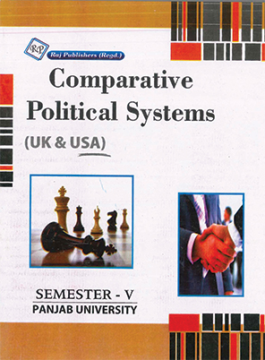 Comparative Political Systems (UK & USA) for Sem.5 (P.U.) Hindi Medium by J.S. Badyal Edition 2020