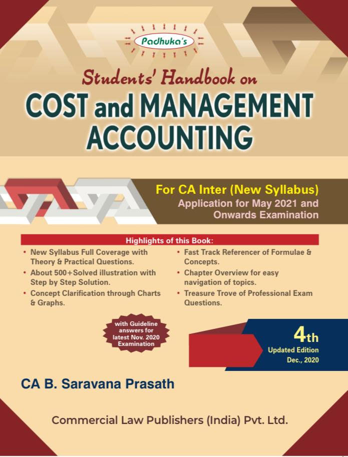 Padhuka Students Handbook on Cost and Management Accounting for CA Inter By Ca B Saravana Prasath for 2021 Exam (Commercial law publishers)