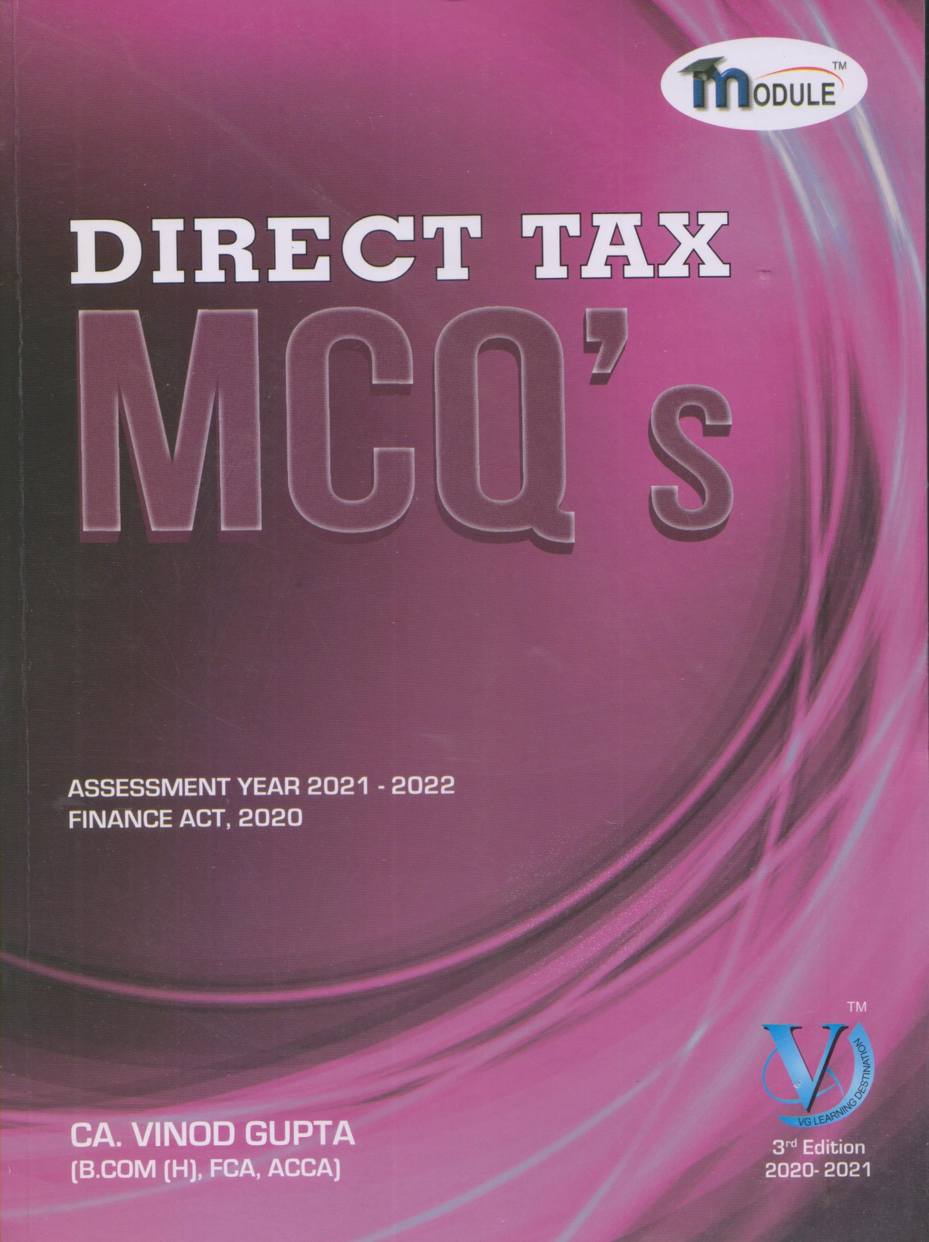 Direct Tax MCQS Assessment Year 2021 -2022 Finance Act for CA. Vinod Gupta for 2021 Exam