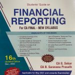 Padhuka Students Guide on Financial Reporting new syllabus For CA Final by G Sekar , B Sarvana Prasath Applicable for 2021 Exam(Commercial law publishers)