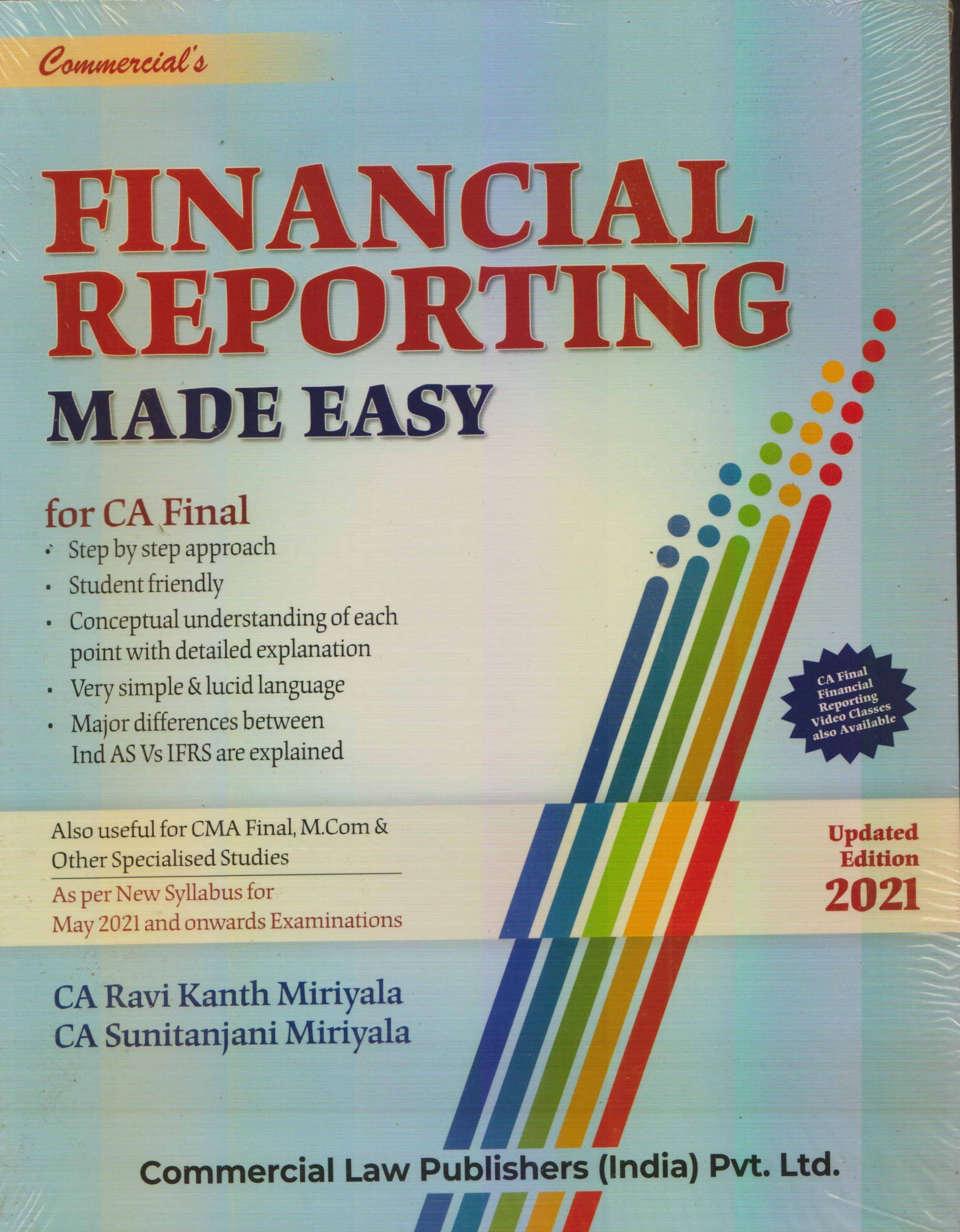 Commercial Financial Reporting Made Easy For CA Final by CA Ravi Kanth Miriyala & CA Sunitanjani Miriyala (Commercial law publishers) for 2021 Exam