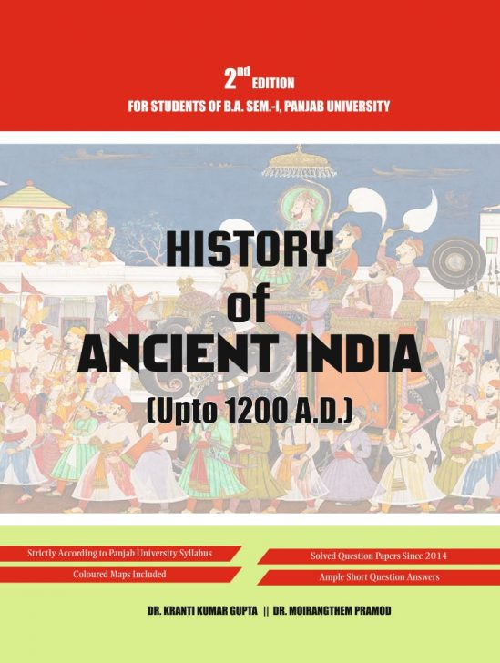 History of Ancient India old edition (Upto 1200 A.D.) (ENGLISH) for B.A Sem.- I Dr. Moirangthem and Dr. K.K
