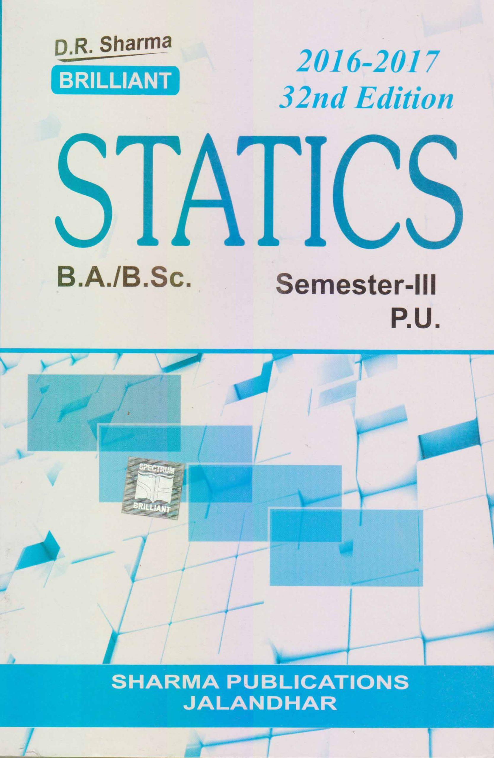 Statics for B.A. / B.Sc., Sem. 3 (P.U.) by D.R. Sharma